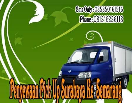 Penyewaan Pick Up Surabaya Ke Semarang
