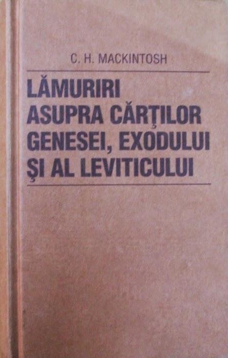 C. H. Mackintosh-Lamuriri Asupra Cartilor Leviticului-
