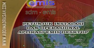 Petunjuk Instalasi dan Operasional Aplikasi EMIS Desktop