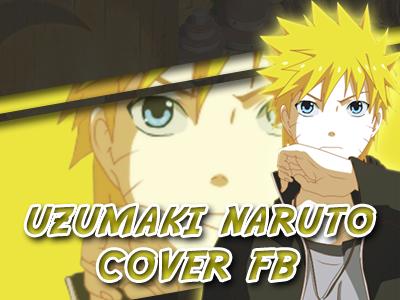Uzumaki Naruto Cover FB