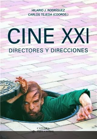 CINE XXI.            Directores y direcciones (2013) (Coautor)