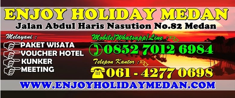 ENJOY HOLIDAY MEDAN TRAVEL AND TOUR