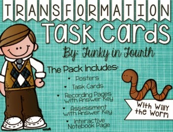 https://www.teacherspayteachers.com/Product/Transformations-Pack-Task-Cards-Posters-Assessment-and-More-1030595