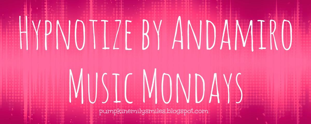 Hypnotize by Andamiro Music Mondays