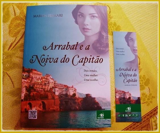 Arrabal e a Noiva do Capitão - Marisa Ferrari