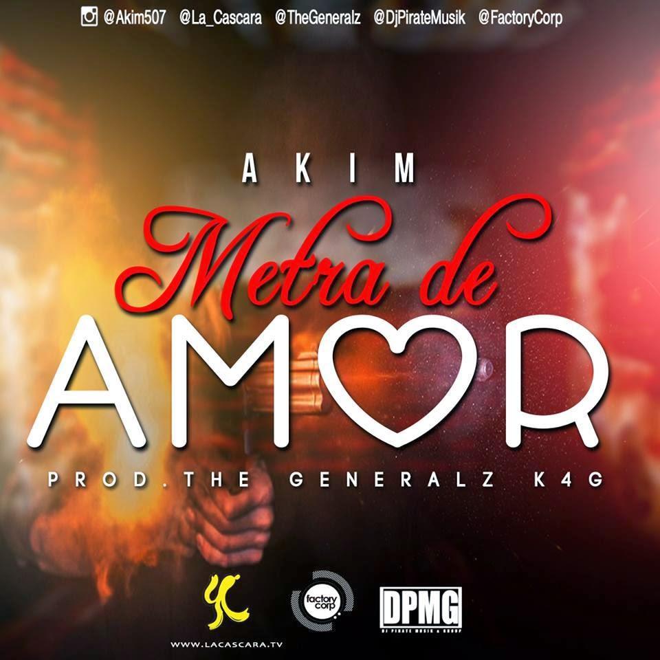 Akim - Metra De Amor [FMI]