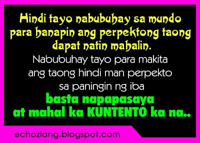 Hindi tayo nabubuhay sa mundo para hanapin ang perpektong taong dapat nating mahalin.