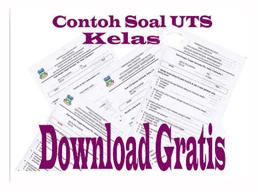 Download Grtasi Soal UTS Mapel B.Indonesia Kelas IV SD Semester 1