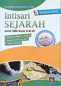 toko buku rahma: buku INTISARI SEJARAH SMA X-XI-XII KURIKULUM 2013, pengarang helmiana agusteen, penerbit pustaka setia