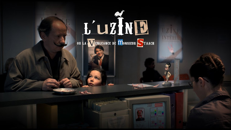 L&#39;UZINE, ou la vengeance de Mr Staach