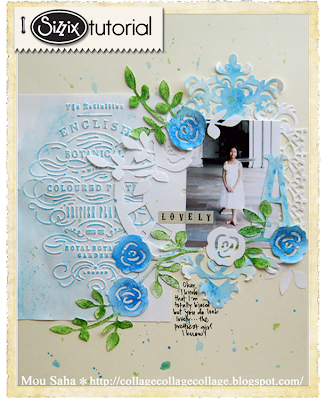 Sizzix Die Cutting Tutorial: Lovely May Flowers Layout by Mou Saha