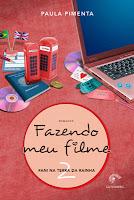 http://conjuntodaobra.blogspot.com.br/2013/04/fazendo-meu-filme-2-paula-pimenta.html