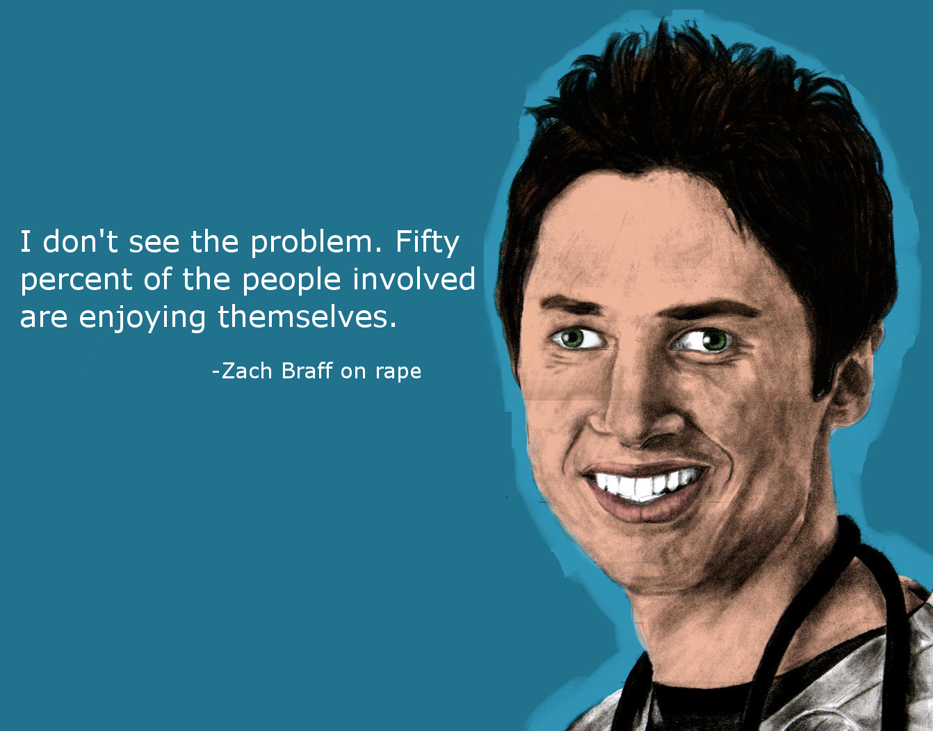 Rape Quotes Laughing Vault  Funny Pictures Zach Braff Quotes