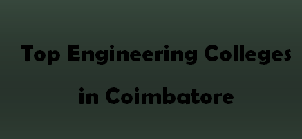 Top Engineering Colleges in Coimbatore 2014-2015