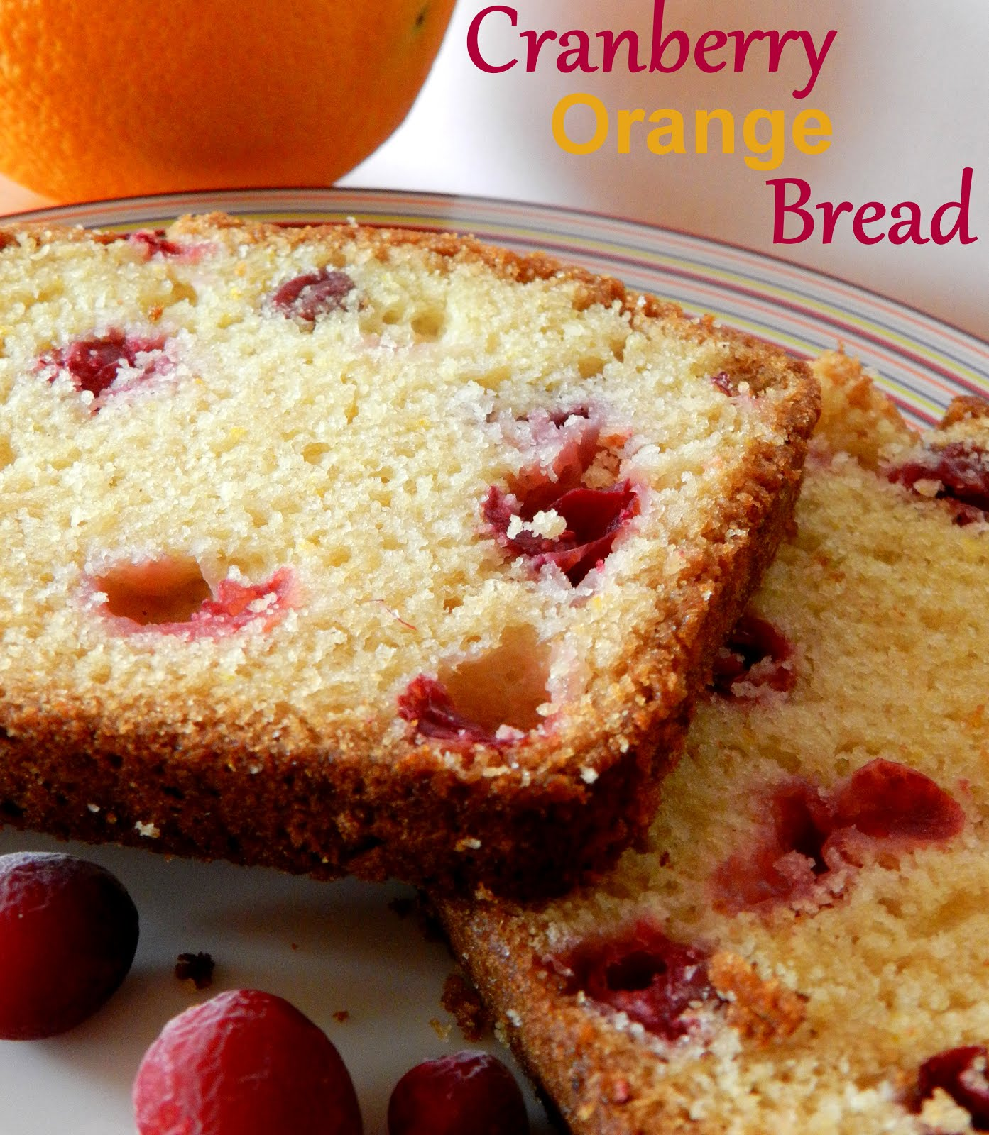 The Baking Bookworm: Cranberry Orange Bread