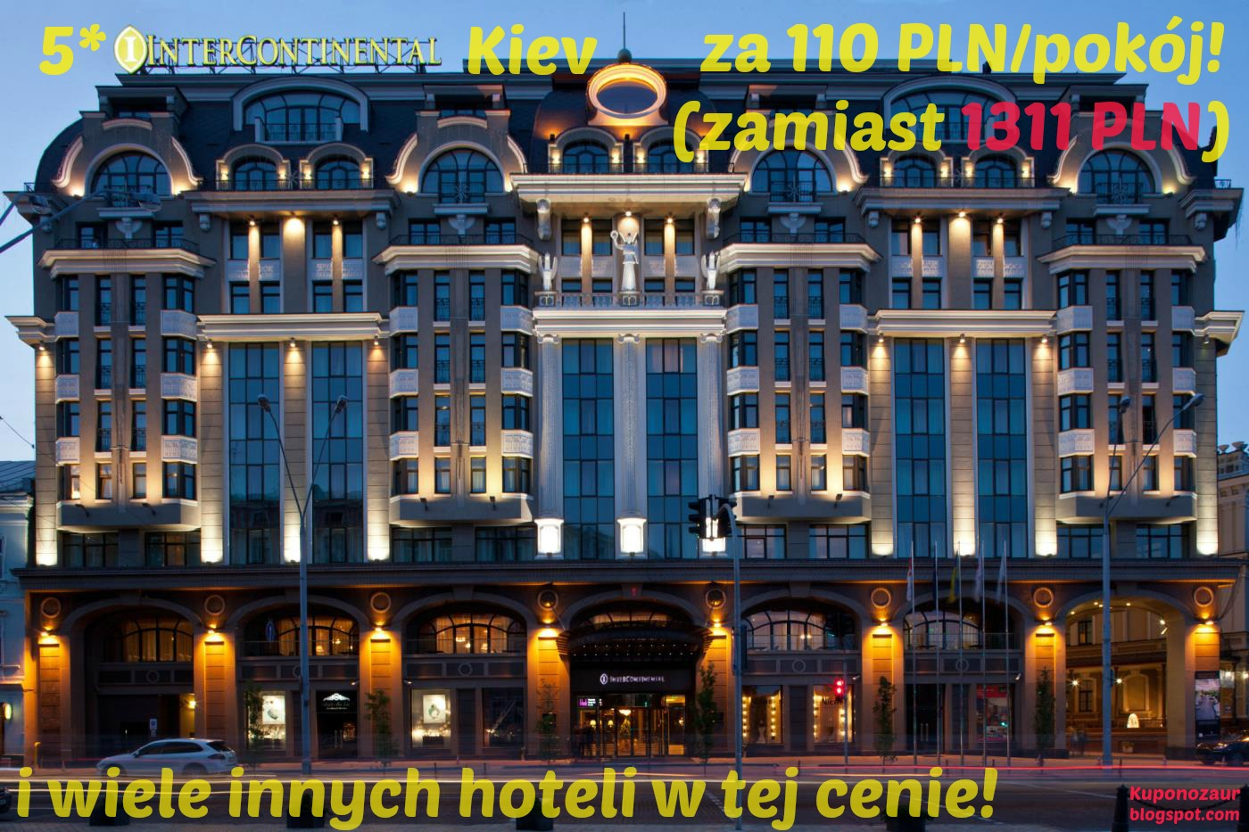 InterContinental Kiev za 5.000 punktów IHG w Point Breaks