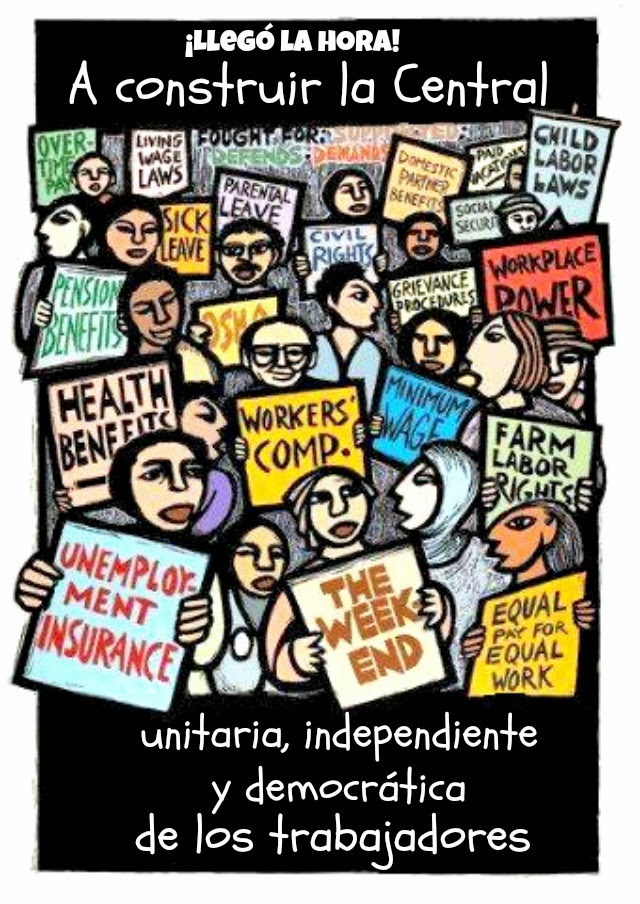 ¡Por una central obrera independiente!