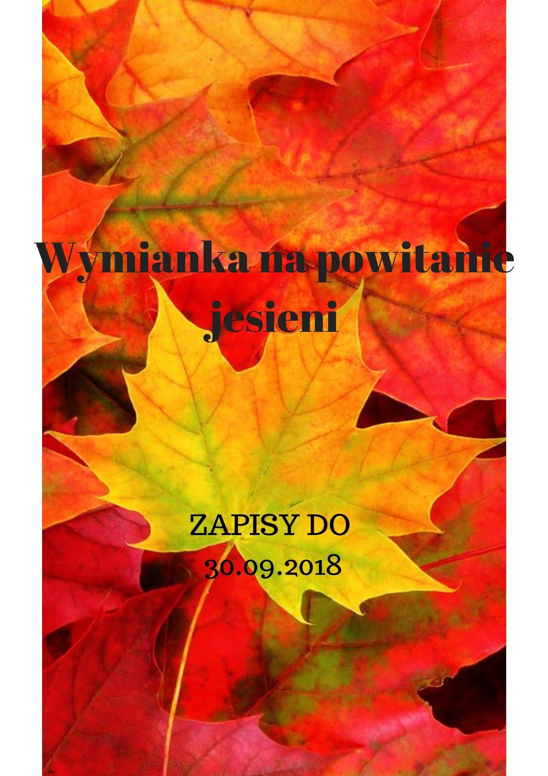 Wymianka na powitanie jesieni