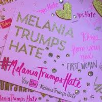 #MelaniaTrumpsHate