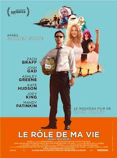 Film de Zach Braff : Le rôl e de ma vie