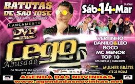 BATUTAS DE SÃO JOSÉ - LANÇAMENTO DO DVD DO MC CEGO ABUSADO.