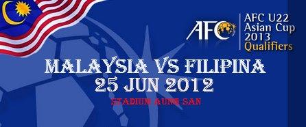 Keputusan Malaysia Vs Filipina 25 Jun 2012 | Kelayakan Piala Asia (AFC) B-22 2013