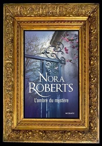 http://unpeudelecture.blogspot.fr/2014/10/lombre-du-mystere-de-nora-roberts.html