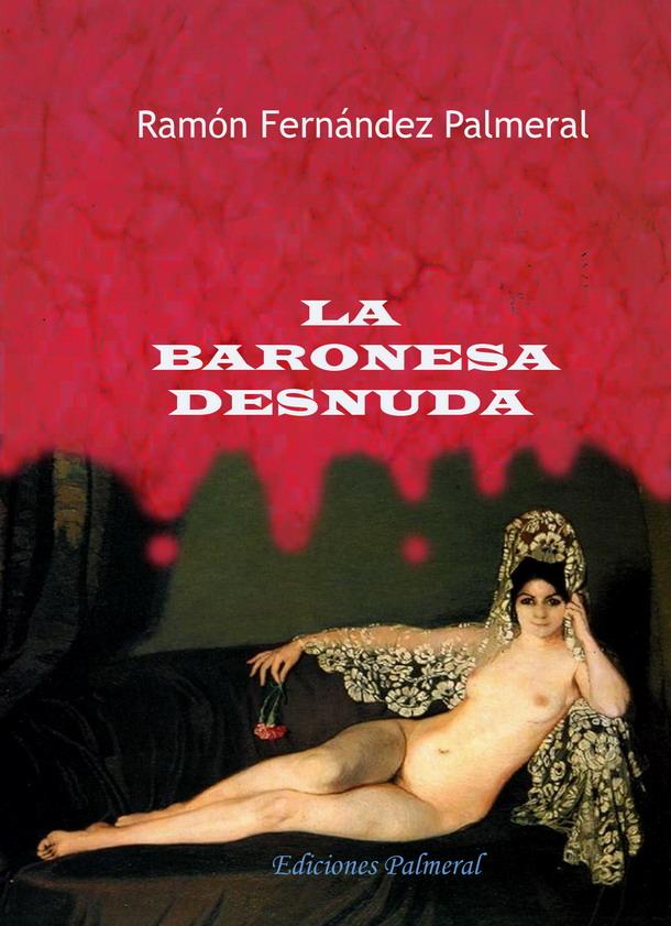 """La baronesa desnuda. Um """"thiller"""" sobre arte"""