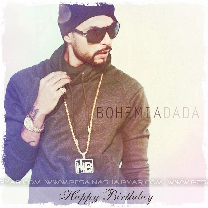 Happy Birthday to BOHEMIA the punjabi rapper