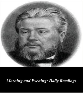 http://www.amazon.com/Morning-Evening-Readings-Charles-Spurgeon-ebook/dp/B009BQKJB4/ref=sr_1_6?s=books&ie=UTF8&qid=1450543704&sr=1-6&keywords=morning+and+evening+by+charles+spurgeon