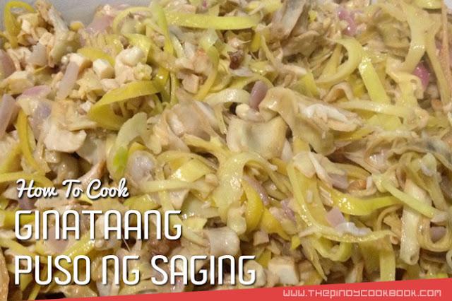 Puso ng Saging Gata Ginat An How To Cook/Make Ginataang Puso Ng Saging Original Simple Pinoy Filipino  Secret Ingredients