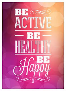 Be active, be healthy, be happy