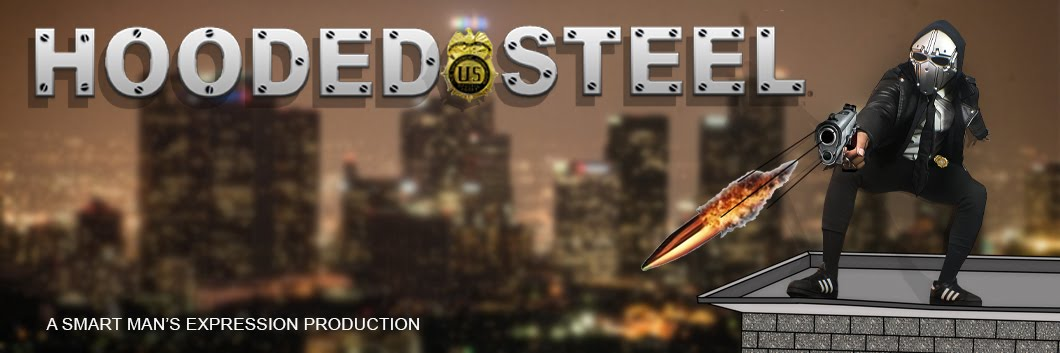 HOODED STEEL - THE NEWEST MASKED SUPER HERO DETECTIVE