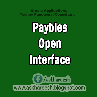 Paybles Open Interface,AskHareesh Blog for OracleApps