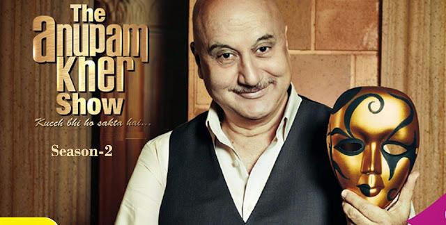 The Anupam Kher Show–Kucch Bhi Ho Sakta Hai Season 2 Colors Upcoming Show Plot | Celebrities | Promo | Timing Wiki