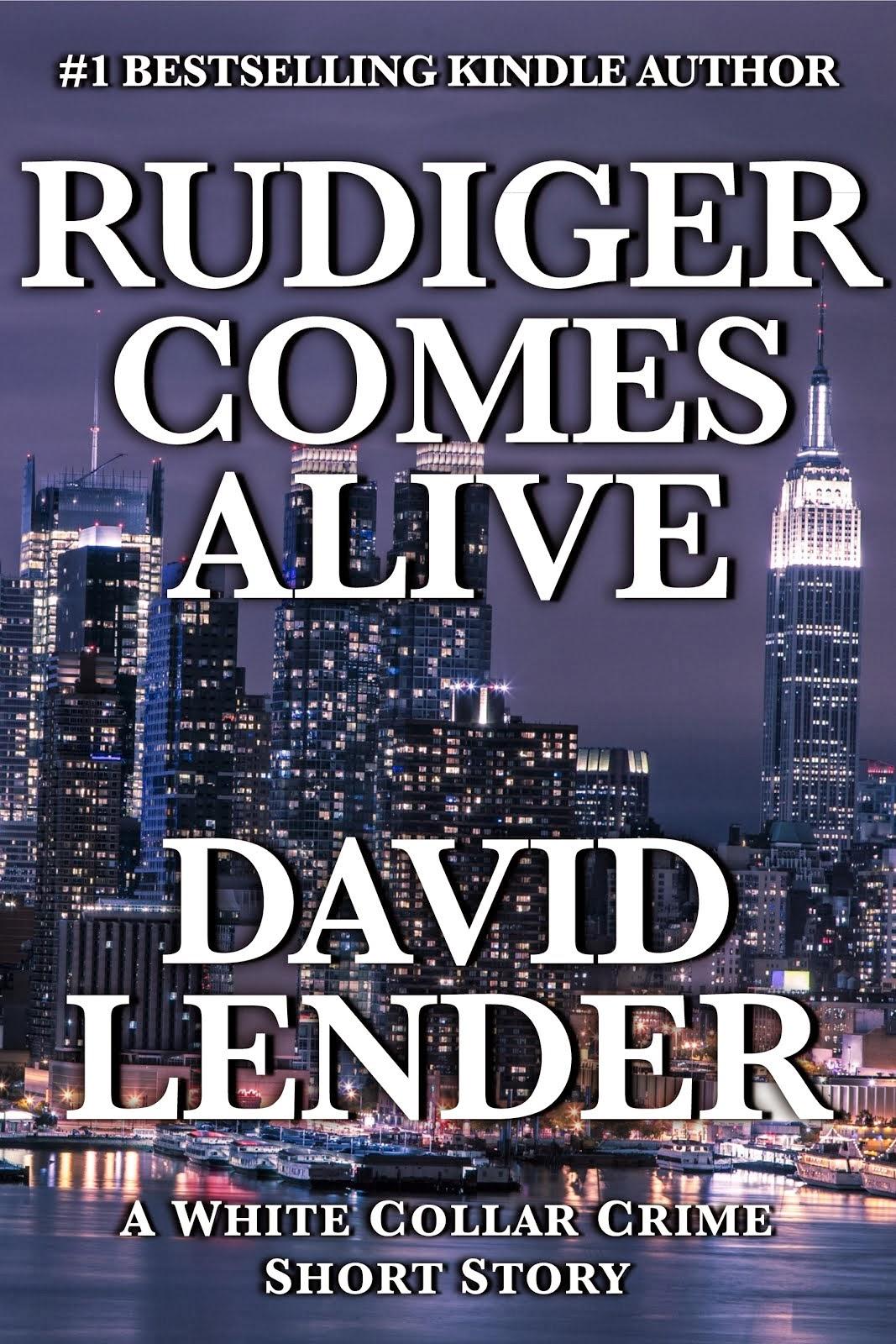 Rudiger Comes Alive