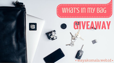 http://www.wayakomala.web.id/2016/02/my-first-giveaway-whats-in-your-bag.html