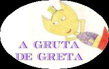A GRUTA DE GRETA