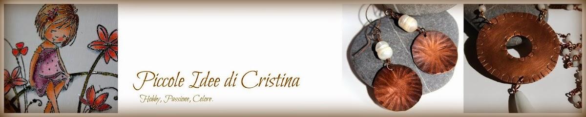 Piccole Idee di Cristina