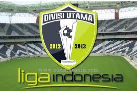 Hasil Lengkap dan Klasemen Sementara Babak 12 Besar Divisi Utama LI per 28 Juni 2013