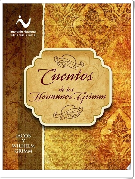 ´http://www.imprentanacional.go.cr/editorialdigital/libros/literatura%20infantil/cuentos_hermanos_grimm_edincr/cuentos_hermanos_grimm_edincr.html
