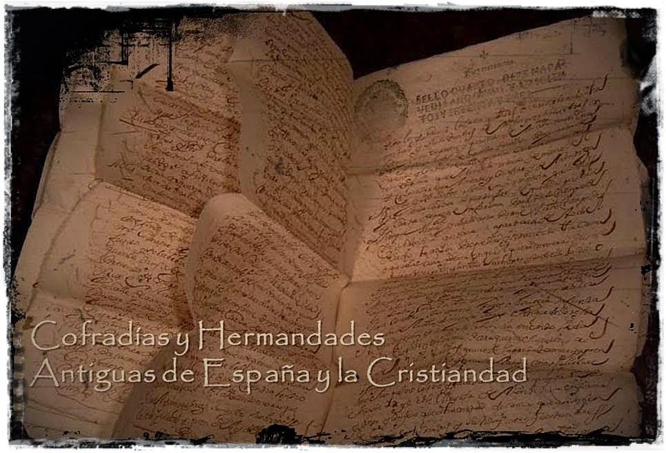 Cofradías y Hermandades Antiguas de España y la Cristiandad