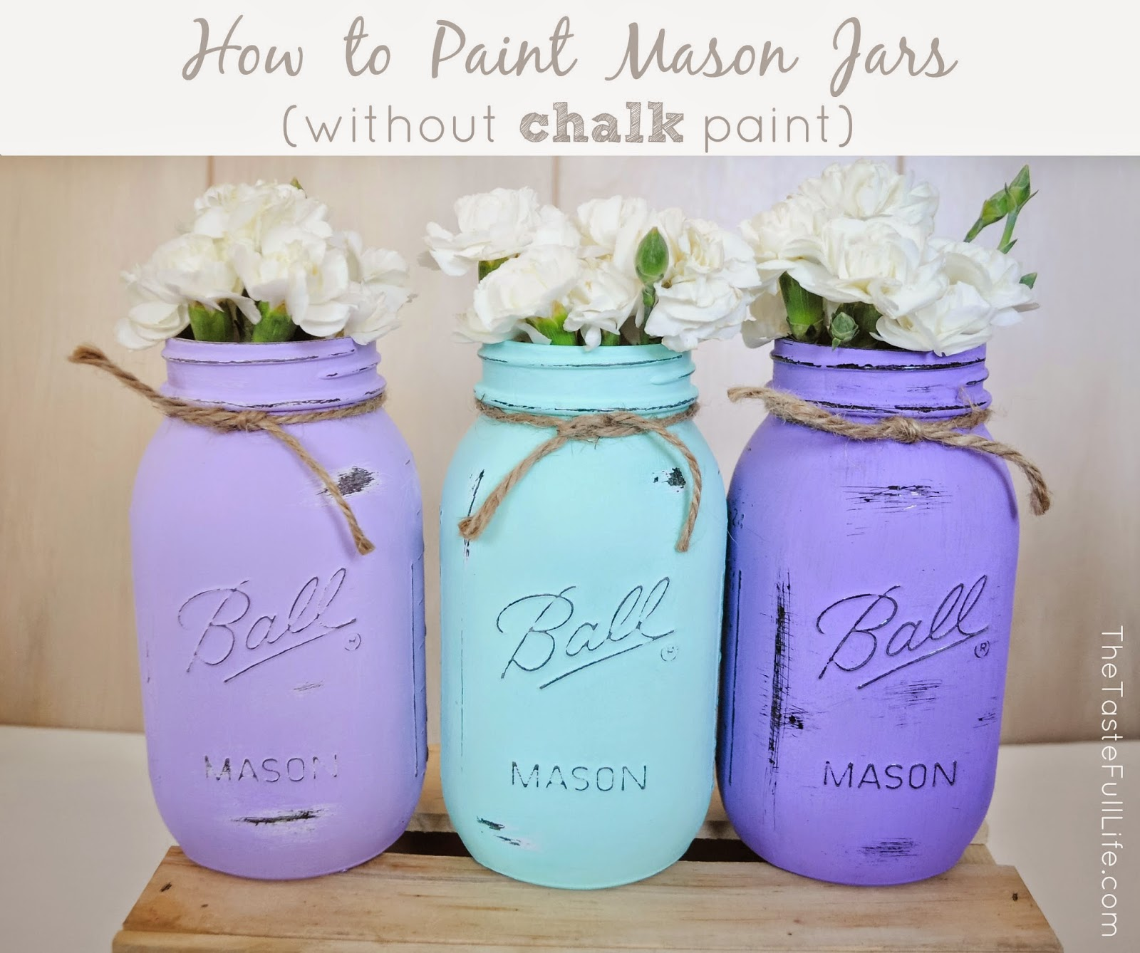 how to paint mason jars without chalk paint pretty real
