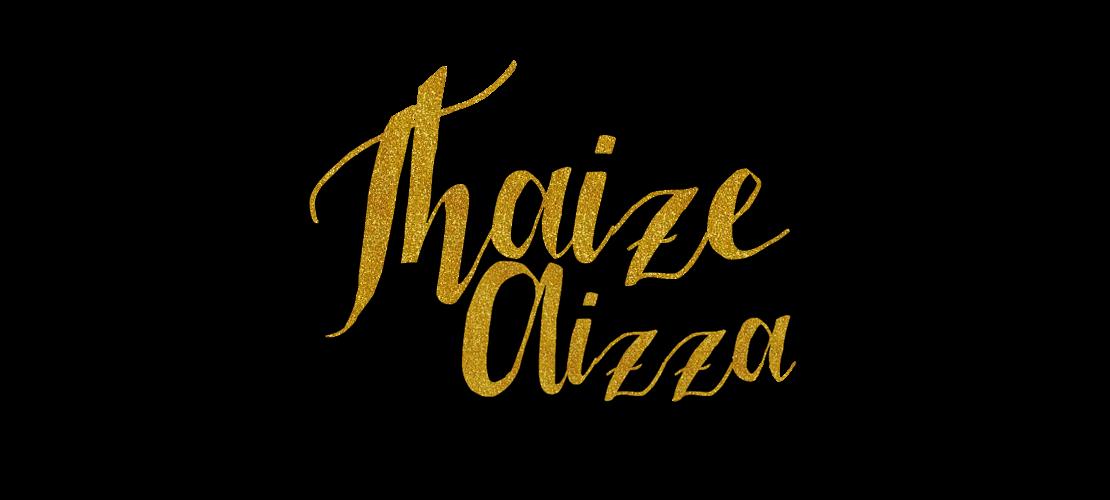 Thaize Aizza