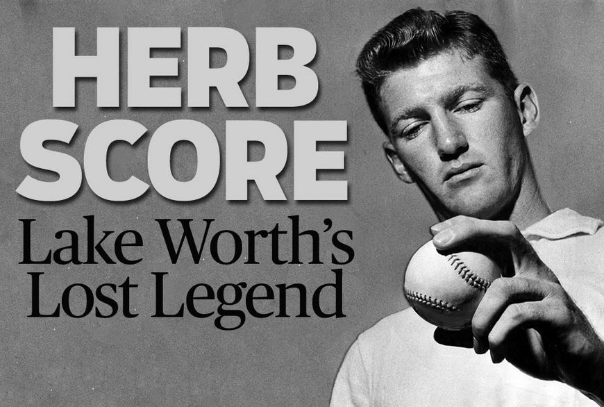 """Herb Score is the toughest pitcher I've faced. I just can't hit him."" —Mickey Mantle."