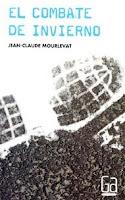 El combate de invierno, Jean-Claude Mourlevat