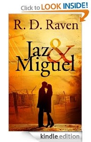 Free eBook Feature: Jaz & Miguel by R. D. Raven