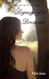 Legacy of a Dreamer by Allie Jean