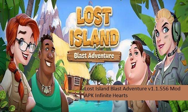 Lost Island Blast Adventure v1.1.556 Mod APK Infinite Hearts