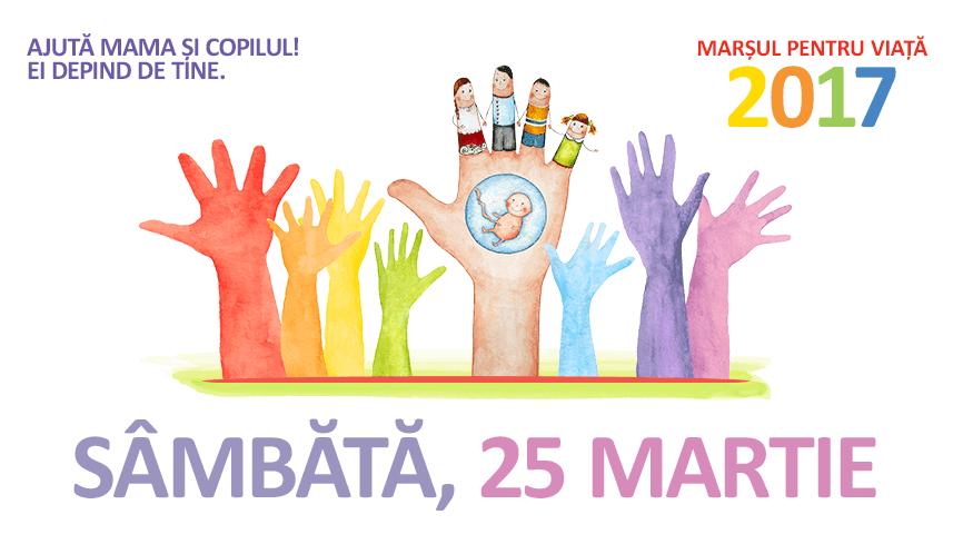 25 martie 2017 - Marșul pentru viață